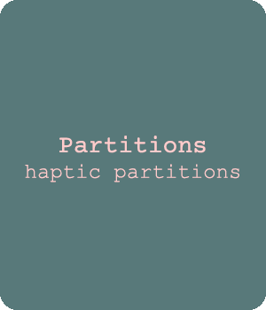Partitions, haptic partition